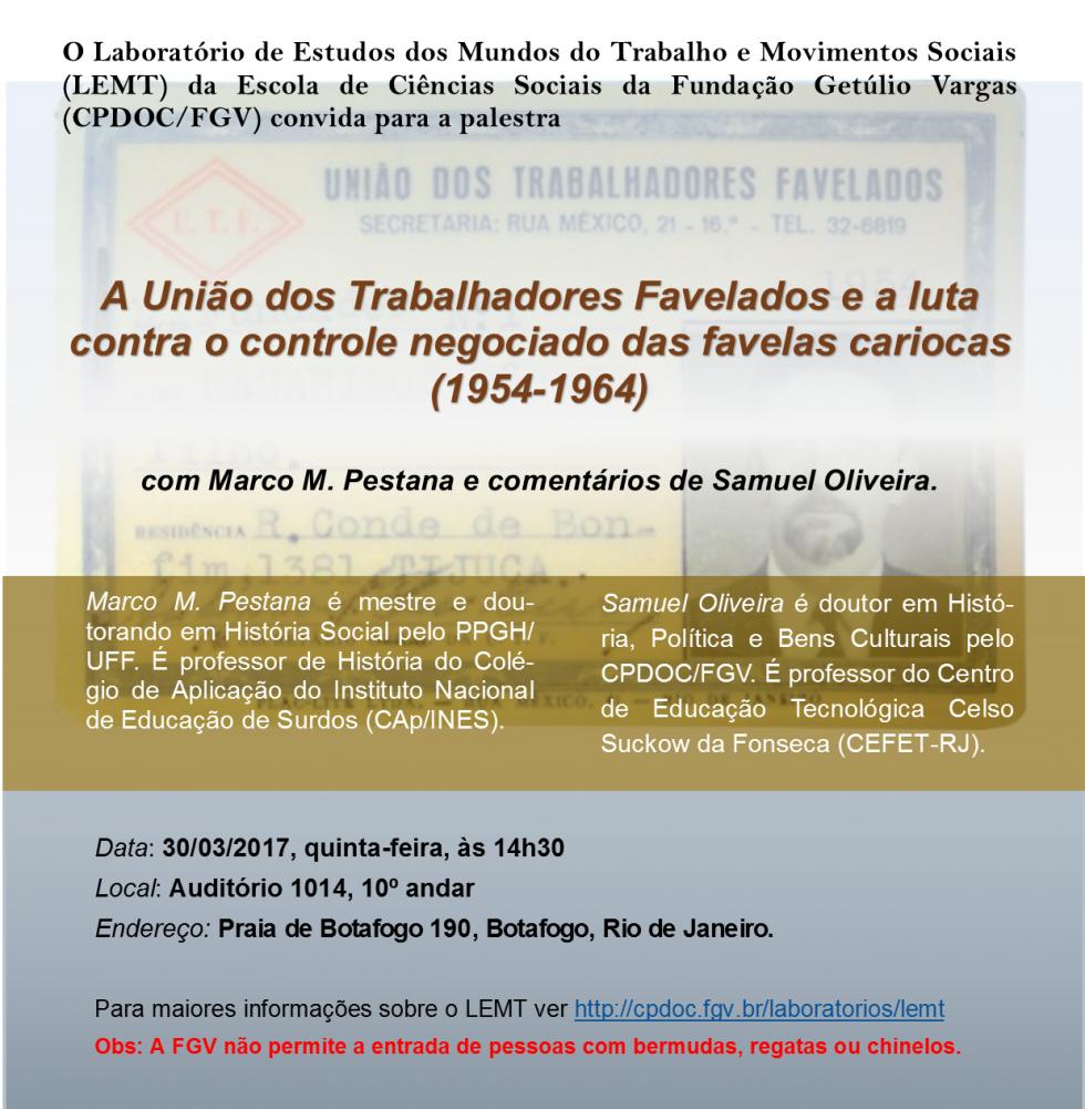 Palestra: A união dos trabalhadores favelados e a luta contra o controle negociado das favelas cariocas