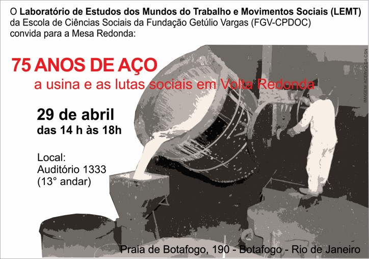 Mesa-redonda: 75 anos de aço – A usina e as lutas sociais em Volta Redonda