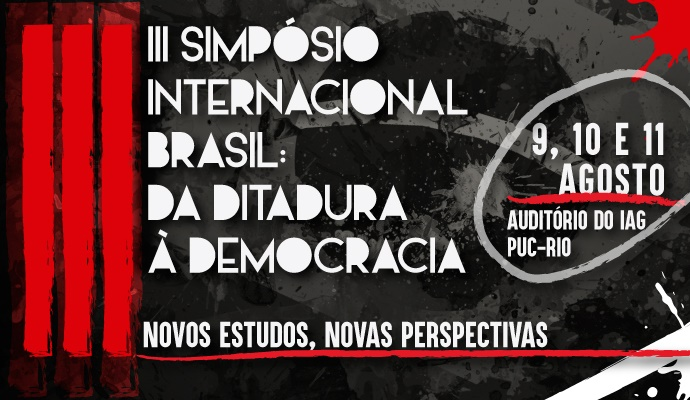 3º Simpósio Internacional Brasil: da Ditadura à Democracia