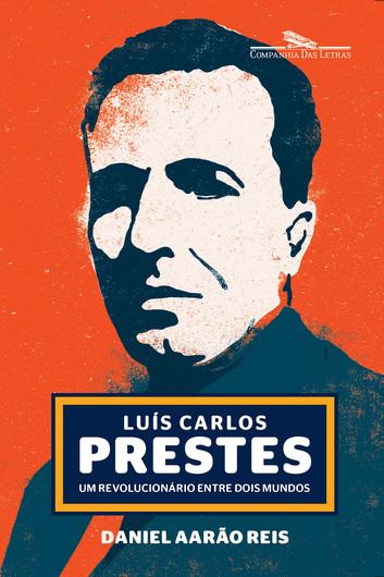 Palestra: Luís Carlos Prestes um revolucionário entre dois mundos