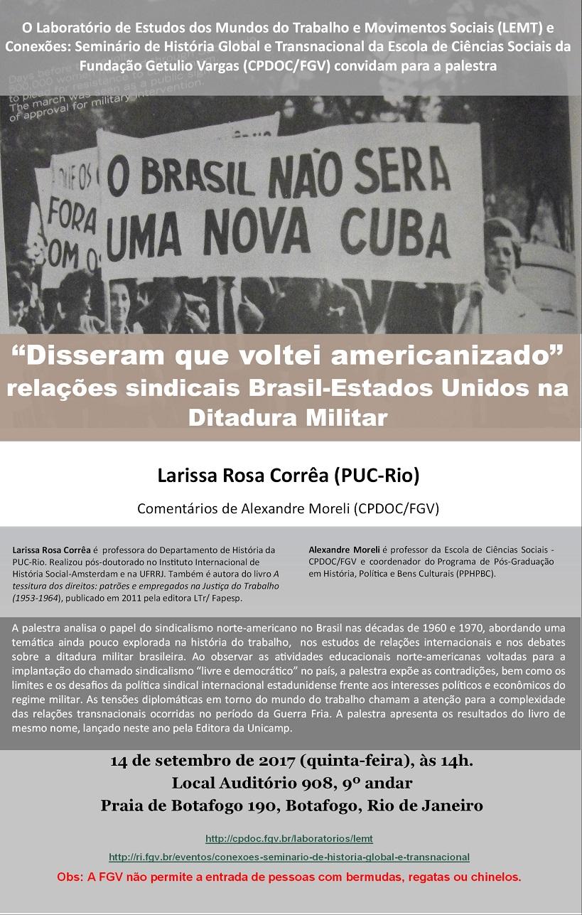 """Palestra: """"Disseram que voltei amerizanizado"""" – Relações sindicais Brasil-Estados Unidos na ditadura militar"""