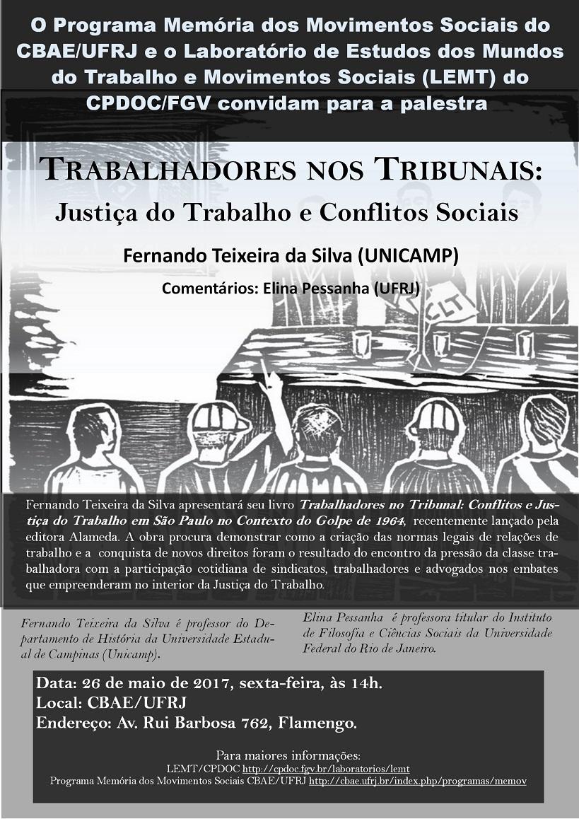 Palestra: Trabalhadores nos Tribunais: Justiça do Trabalho e Conflitos Sociais