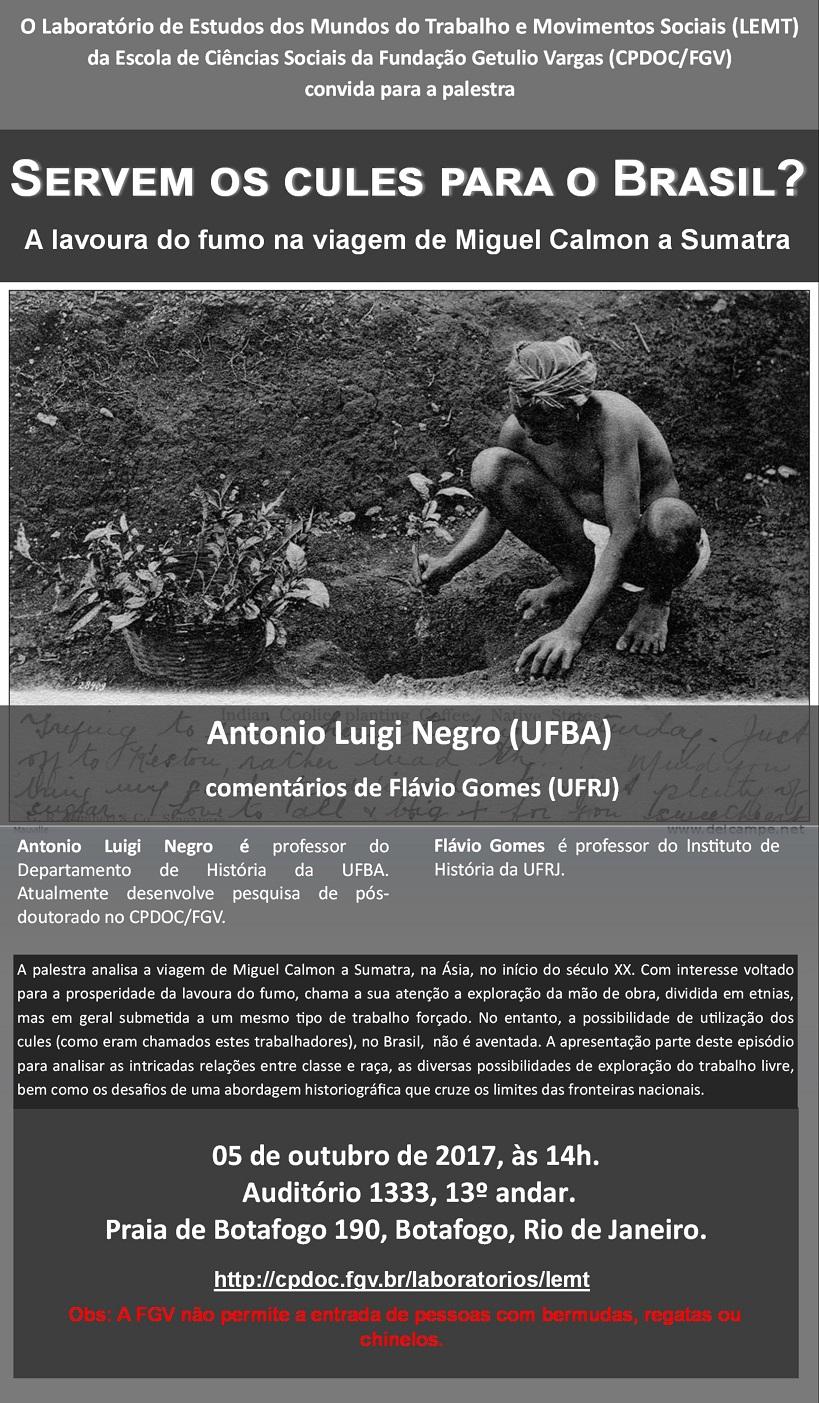 Palestra: Servem os cules para o Brasil? A lavoura do fumo na viagem de Miguel Calmon a Sumatra