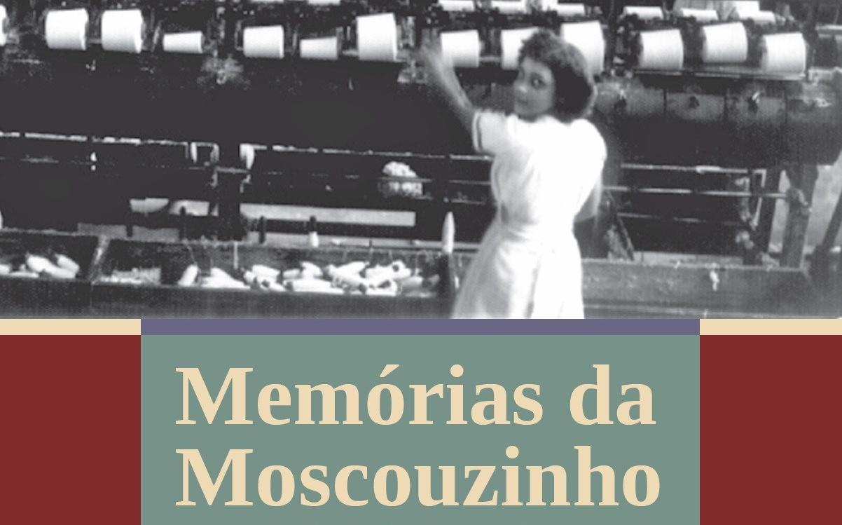 Memórias de Moscouzinho: os tecelões de Santo Aleixo e a liderança de Astério dos Santos – Felipe Ribeiro