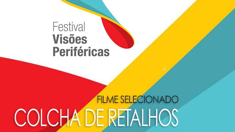 Exibição documentário Colcha de Retalhos, sobre trabalho doméstico no Brasil, no Festival Visões Periféricas, no CCBB-RJ – 26/09, 16:30h