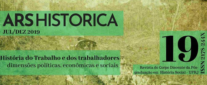 Dossiê História do Trabalho e trabalhadores: dimensões políticas, econômicas e sociais