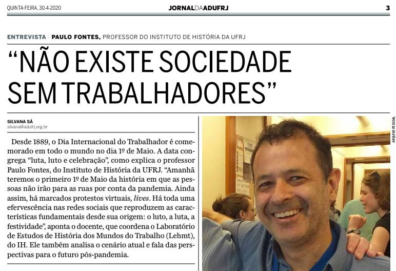 """""""Não existe sociedade sem trabalhadores"""" – Entrevista de Paulo Fontes para o Jornal da ADUFRJ"""