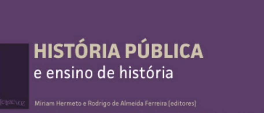 """Artigo """"Educação para as relações étnico-raciais e a história pública: a decolonização dos saberes na trajetória do Programa de Pós-Graduação em Relações Étnico-Raciais"""" – Samuel Oliveira, Maria Renilda e Roberto Borges"""